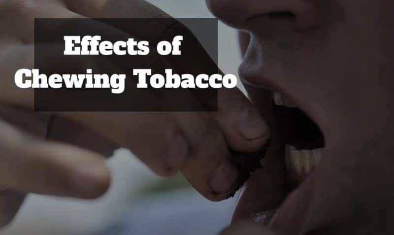 Effects of chewing tobacco